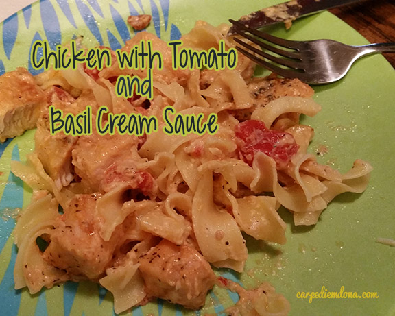Chicken with Tomato and Basil Cream Sauce-Revamped