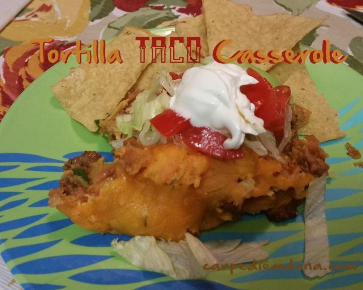 Tortilla Taco Casserole
