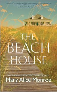 The Beach House, Mary Alice Monroe