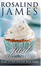 Just For Now–Rosalind James